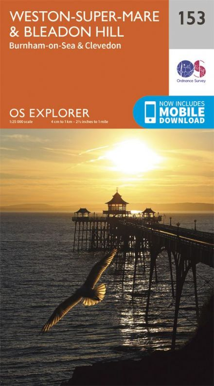 OS Explorer 153 - Weston Super  Mare & Bleadon Hill, Burnham on Sea and Clevedon